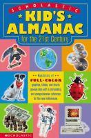 Scholastic Kid's Almanac for the 21st Century
