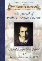 The Journal of William Thomas Emerson, A Revolutionary War Patriot