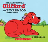 Clifford, The Big Red Dog Board Book