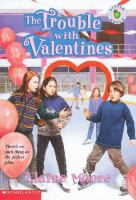 The Trouble With Valentines