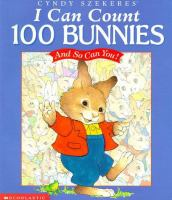 I Can Count 100 Bunnies - and So Can You!