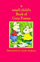 A Small Child's Book of Cozy Poems
