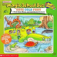 Scholastic's The Magic School Bus Gets Cold Feet