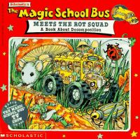 Scholastic's The Magic School Bus Meets the Rot Squad