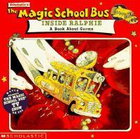 Scholastic's the Magic School Bus Inside Ralphie