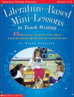 Literature Based Mini Lessons to Teach Writing