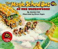The magic school bus : at the waterworks