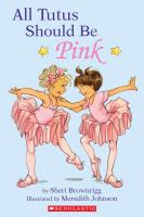 All Tutus Should Be Pink