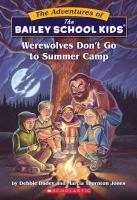 Werewolves Don't Go to Summer Camp