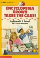 Encyclopedia Brown Takes the Cake!
