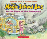 The Magic School Bus, in the Time of the Dinosaurs