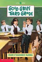 Good Grief Third Grade