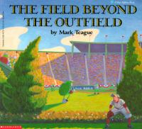 The Field Beyond the Outfield