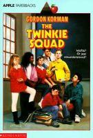 The Twinkie Squad