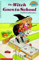The Witch Goes to School