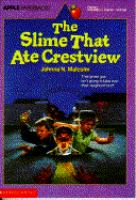 The Slime That Ate Crestview