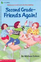 Second Grade - Friends Again!