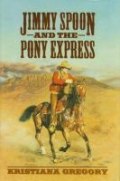 Jimmy And The Pony Express