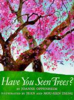 Have You Seen Trees?