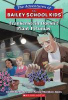 Frankenstein Doesn't Plant Petunias