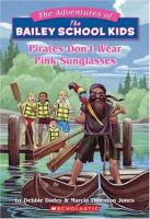 Pirates Don't Wear Pink Sunglasses