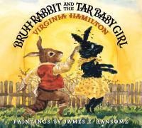 Bruh Rabbit and the Tar Baby Girl