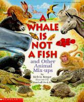 A Whale Is Not A Fish and Other Animal Mix-ups