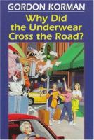 Why Did the Underwear Cross the Road?