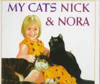 My Cats Nick & Nora
