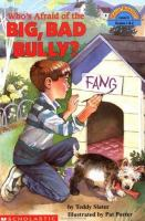 Who's Afraid of the Big, Bad Bully?