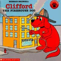 Clifford: The Firehouse Dog