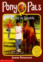 A Pony in Trouble
