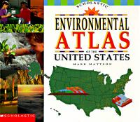 Scholastic Environmental Atlas of the United States