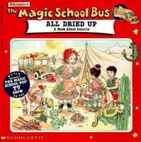 Scholastic The Magic School Bus Gets All Dried up