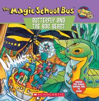 Scholastic's The Magic School Bus, Butterfly And The Bog Beast