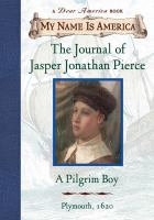 The Journal of Jasper Jonathan Pierce, A Pilgrim Boy