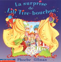 La surprise de Lili Tire-bouchon