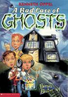 A Bad Case of Ghosts