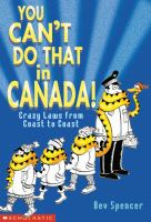 You Can't Do That in Canada!