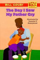 The Day I Saw My Father Cry