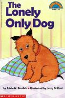 The Lonely Only Dog