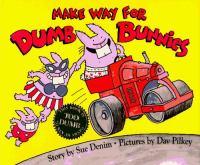 Make Way for Dumb Bunnies