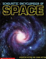 Scholastic Encyclopedia of Space