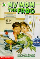 My Mom the Frog
