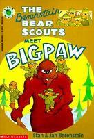 The Berenstain Bear Scouts Meet Bigpaw
