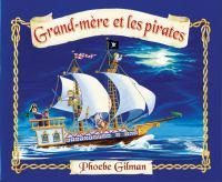 Grand-mere et les pirates