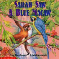 Sarah Saw A Blue Macaw