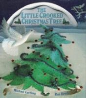 The Little Crooked Christmas Tree