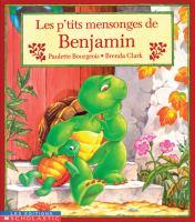 Les p'tits mensonges de Benjamin
