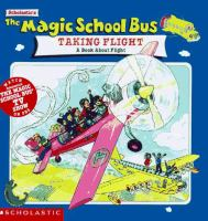 The Magic School Bus Taking Flight